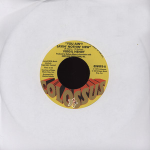 VIRGIL HENRY - You Ain't Sayin' Nothin' New - 7inch x 1