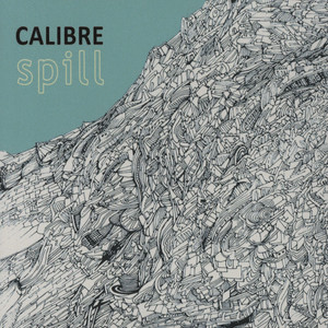 CALIBRE - Spill - CD