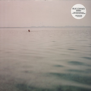 Blue Cranes Swim LP
