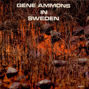 GENE AMMONS - In Sweden - 33T