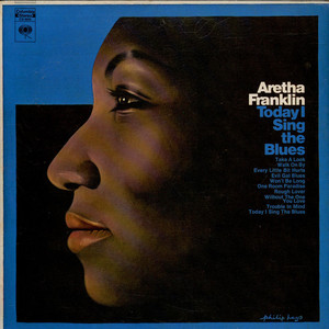 ARETHA FRANKLIN - Today I Sing The Blues - 33T