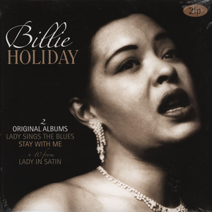 BILLIE HOLIDAY - Lady Sings The Blues / Stay With Me + 10 From Lady In Satin - LP x 2