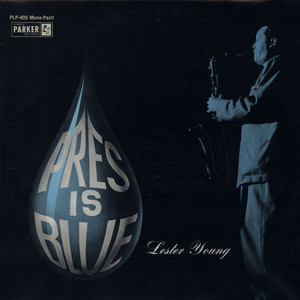 LESTER YOUNG - Pres Is Blue - LP