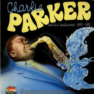 CHARLIE PARKER AND HIS ORCHESTRA - 1949-1952 - LP