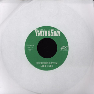 LEE FIELDS - Fought For Survival - 7inch x 1