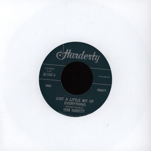 HERB HARDESTY - Just A Little Bit Of Everything / Perdido Street - 7inch x 1