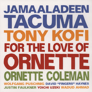 TACUMA / KOFI / COLEMAN - For The Love Of Ornette - LP