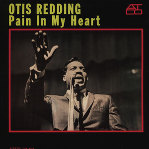 OTIS REDDING - Pain In My Heart - LP