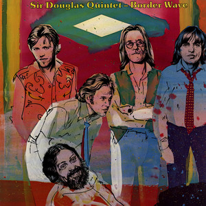 SIR DOUGLAS QUINTET - Border Wave - LP