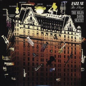 MILES DAVIS SEXTET, THE - Jazz At The Plaza - LP