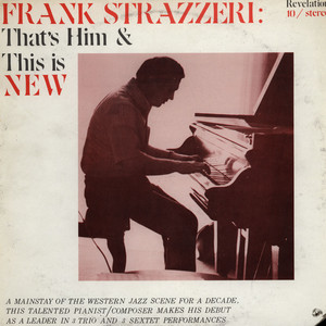 FRANK STRAZZERI - Thats Him & This Is New - LP
