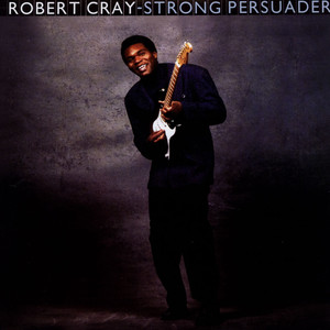 ROBERT CRAY - Strong Persuader 200g Vinyl Edition - LP