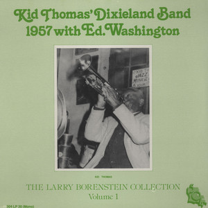 KID THOMAS DIXIELAND BAND - 1957 With Ed Washington - LP