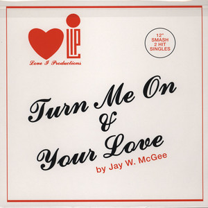 JAY W. MCGEE - Turn Me On - 12 inch x 1