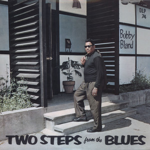 BOBBY BLAND - Two Steps From The Blues - LP