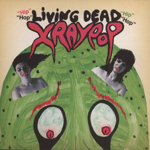 X RAY POP - Living Dead - 7inch x 1