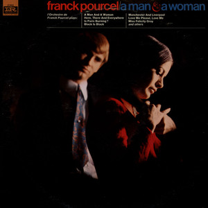 FRANCK POURCEL ET SON GRAND ORCHESTRE - A Man & A Woman - LP