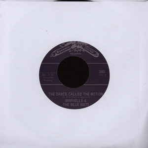 MARVELLE & THE BLUE MATS - The Dance Called The Motion - 7inch x 1