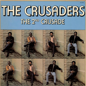 CRUSADERS, THE - The 2nd Crusade - LP x 2