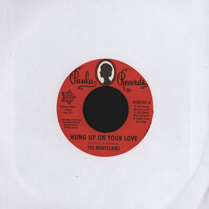 MONTCLAIRS, THE - Hung Up On Your Love - 7inch x 1