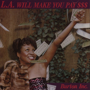 BURTON INC - LA will Make You Pay - CD