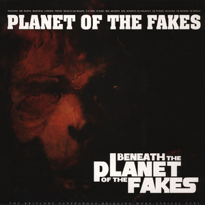 Beneath The Planet Of The Fakes