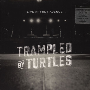 Trampled By Turtles Live At First Avenue VIDEO:DVD