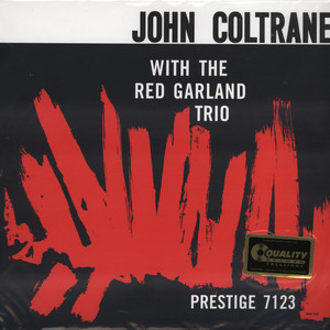 JOHN COLTRANE WITH THE RED GARLAND TRIO - John Coltrane with The Red Garland Trio - LP