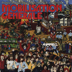 V.A. - Mobilisation Generale - Protest And Spirit Jazz From France 1970-1976 - LP x 2