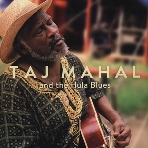 TAJ MAHAL - And The Hula Blues - LP