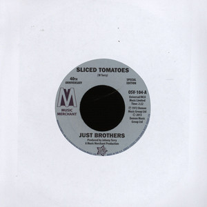 JUST BROTHERS - Sliced Tomatoes - 7inch x 1