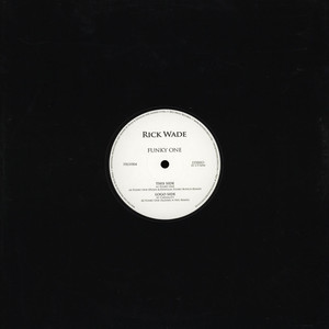RICK WADE - Funky One - 12 inch x 1