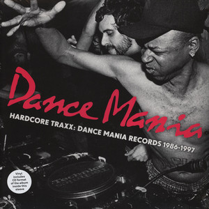 DANCE MANIA - Hardcore Traxx: Dance Mania Records 1986-1995 - LP x 2