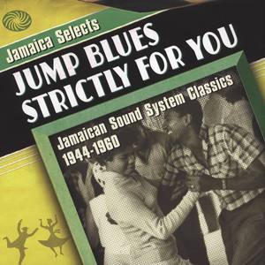 V.A. - Jamaica Selects Jump Blues Strictly For You! - LP x 2