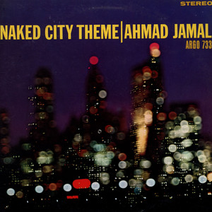AHMAD JAMAL - Naked City Theme - LP