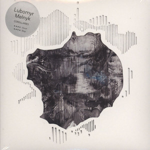 LUBOMYR MELNYK - Corollaries - CD