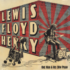 LEWIS FLOYD HENRY - One Man And His 30W Pram - CD