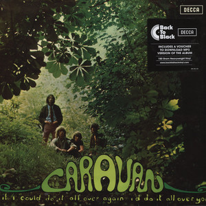 CARAVAN - If I'd Do It All Again, I'd Do It All Over You - LP