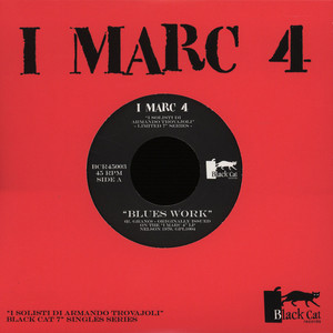 I MARC 4 - Blues Work / Suoni Moderni - 7inch x 1