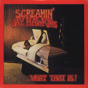 SCREAMIN' JAY HAWKINS - What That Is! - LP