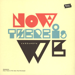 JAZZANOVA - Now There Is We - 10 inch