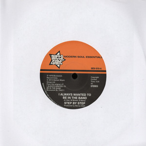 STEP BY STEP - I Always Wanted To Be In The Band - 7inch x 1