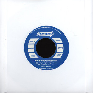 CHRIS READ - The Magic Is Gone - 7inch x 1