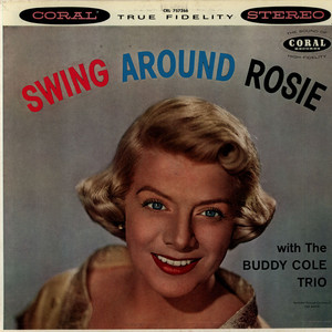 ROSEMARY CLOONEY WITH BUDDY COLE TRIO, THE - Swing Around Rosie - LP