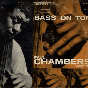 PAUL CHAMBERS QUARTET - Bass On Top - LP