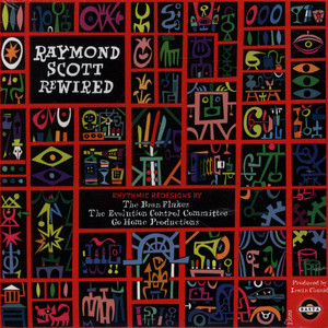 RAYMOND SCOTT - Rewired - CD