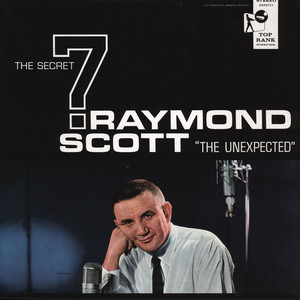 RAYMOND SCOTT & SECRET SEVEN - Raymond Scott & Secret Seven - LP