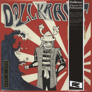 DOLLKRAUT - Theme Of Fukoyama - 12 inch x 1