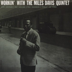 MILES DAVIS - Workin' With The Miles Davis Quintet - LP