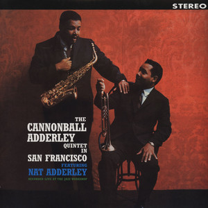 CANNONBALL ADDERLEY - Quintet In San Francisco - LP